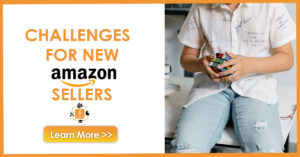 challenges for new amazon sellers axelligence